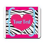 Personalizable Pink Zebra Mousepad