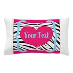 Personalizable Pink Zebra Pillow Case