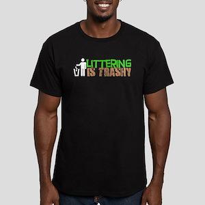 Littering is Trashy T-Shirt