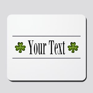 Personalizable Green Shamrock Mousepad