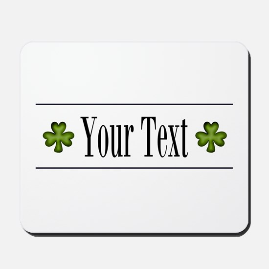Personalizable Green Shamrock Mousepad