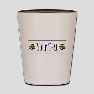 Personalizable Green Shamrock Shot Glass