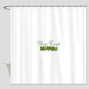 Personalizable Shamrocks Shower Curtain