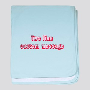 Two Line Custom Message Grunge baby blanket