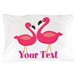 Personalizable Pink Flamingoes Pillow Case