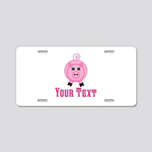 Personalizable Pink Pig Aluminum License Plate
