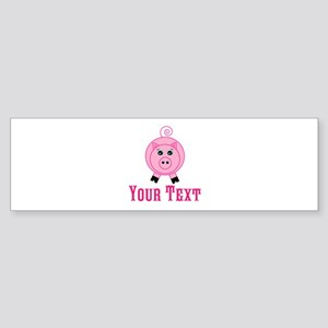 Personalizable Pink Pig Bumper Sticker