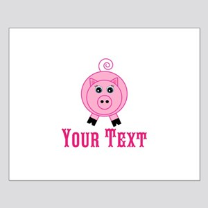 Personalizable Pink Pig Posters