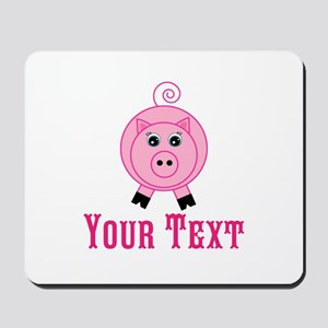 Personalizable Pink Pig Mousepad