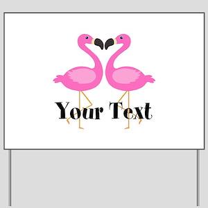 Personalizable Pink Flamingos Yard Sign