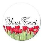 Personalizable Red Tulips Round Car Magnet