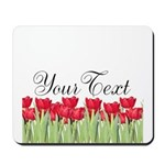 Personalizable Red Tulips Mousepad