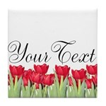 Personalizable Red Tulips Tile Coaster
