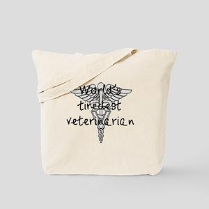 Tiredest Veterinarian Tote Bag