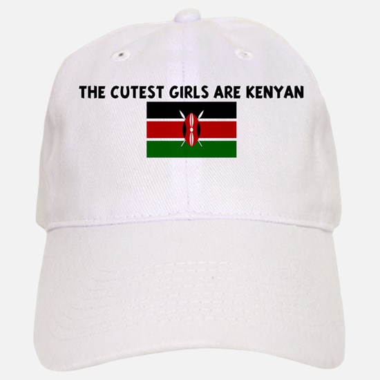 THE CUTEST GIRLS ARE KENYAN Baseball Baseball Cap