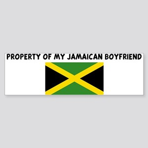 PROPERTY OF MY JAMAICAN BOYFR Bumper Sticker