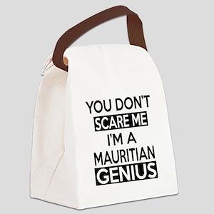 You Do Not Scare Me I Am Mauritia Canvas Lunch Bag