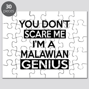 You Do Not Scare Me I Am Malawian Genius Puzzle