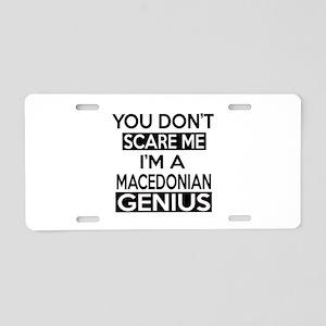 You Do Not Scare Me I Am Ma Aluminum License Plate