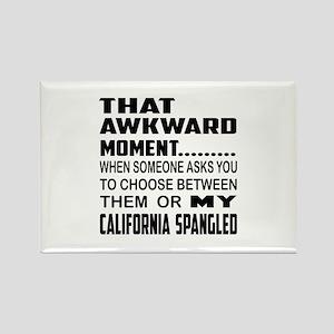 That awkward moment.... Californi Rectangle Magnet
