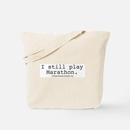 """""""I still play Marathon."""" Tote Bag"""