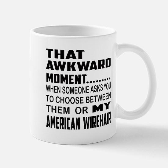 That awkward moment.... American Wireha Mug