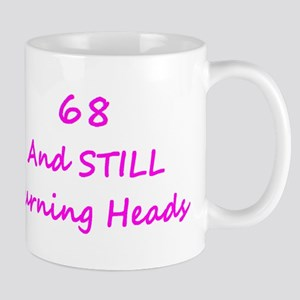 68 Still Turning Heads 2 Pink Mugs