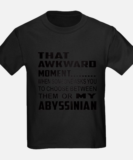 That awkward moment.... Abyssini T