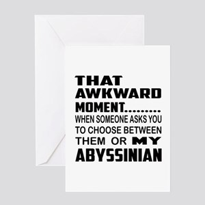 That awkward moment.... Abyssinian c Greeting Card