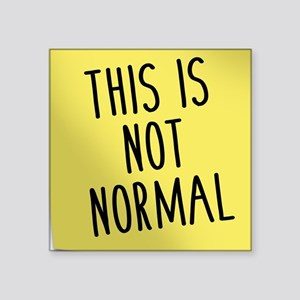 Not Normal Sticker
