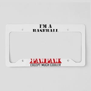 I'M A Baseball Pawpaw Just Like A Normal Pawpaw Ex