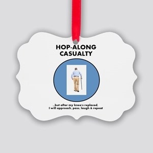 Hopalong Casualty till Knee Repl Picture Ornament
