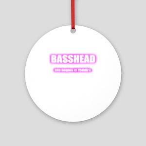 Basshead Life Begins@ 150db's Pink Round Ornament