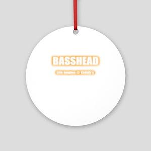 Basshead Life Begins@ 150db's Orang Round Ornament