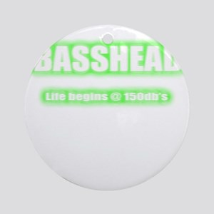 Basshead Life Begins@ 150db's Green Round Ornament