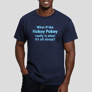 What if the Hokey Pokey Men's Fitted Dark T-Shirt