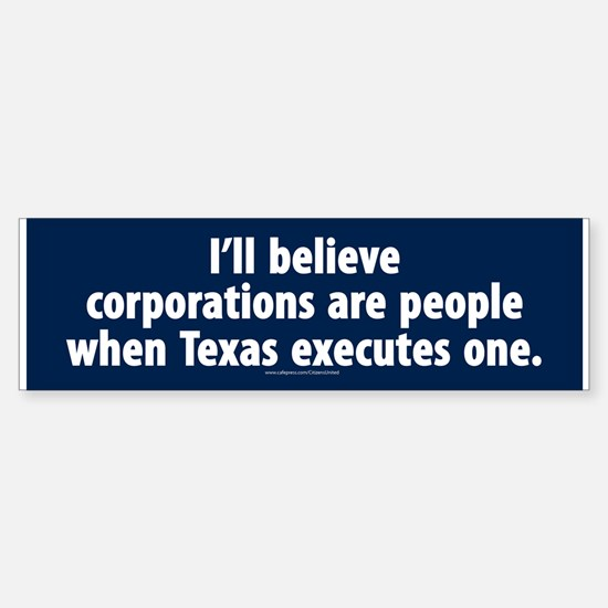 Texas Executes Corporations Bumper Bumper Bumper Sticker