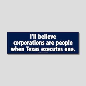 Texas executes corporations Car Magnet 10x3