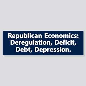 Republican Economics Bumper Sticker