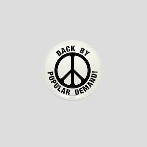 Back by Popular Demand! Mini Button