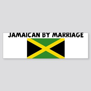 JAMAICAN BY MARRIAGE Bumper Sticker