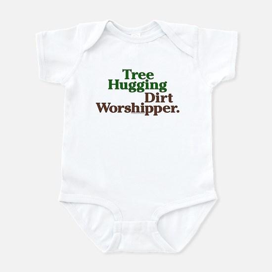 Tree-Hugging Dirt Worshipper Infant Bodysuit