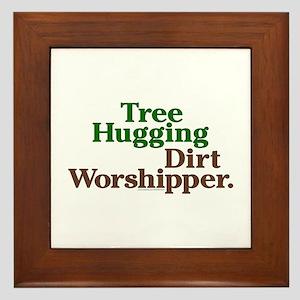 Tree-Hugging Dirt Worshipper Framed Tile