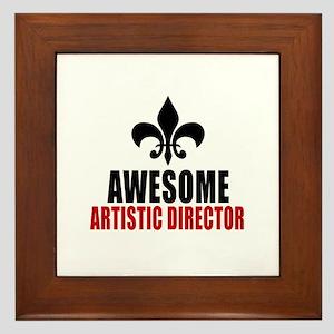 Awesome Artistic director Framed Tile