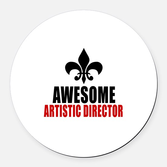 Awesome Artistic director Round Car Magnet