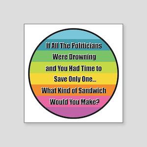 Politician Sandwich Sticker