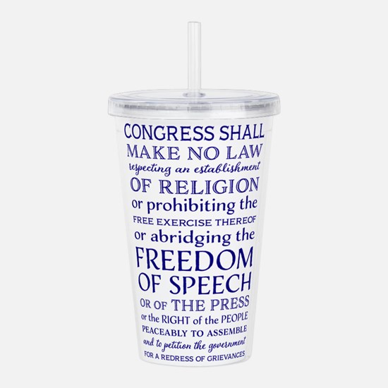 Freedom of Speech Firs Acrylic Double-wall Tumbler