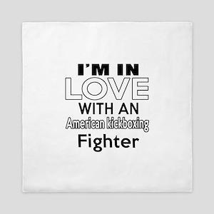 I Am In Love With American kickboxing Queen Duvet