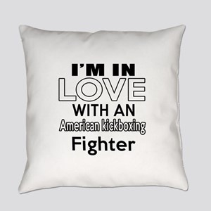 I Am In Love With American kickbox Everyday Pillow