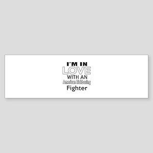 I Am In Love With American kickbo Sticker (Bumper)